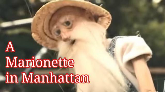 A Marionette in Manhattan