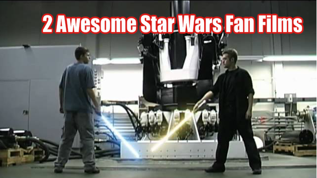 Awesome Star Wars Fan Films